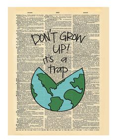 Look what I found on #zulily! 'Don't Grow Up' Dictionary Print by Doodli-Do's #zulilyfinds
