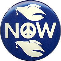 Classic Vietnam button - Peace Now - well, if not then, could we have it now, please?