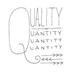 Quality over Quantity  ;)