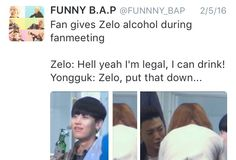 Hahahaha your still small to us Zelo, pay attention to Yongguk tho cx