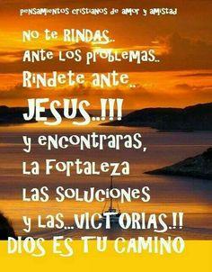 Dios es tu camino