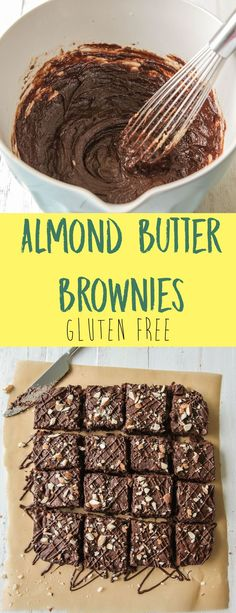 Almond Butter Brownies (Gluten Free) - These almond butter brownies might be gluten, dairy, and refined sugar free but they aren't wanting for anything because they are still delicious!   #brownies #almondbutterbrownies #glutenfree #dairyfree #chocolate #desserts #glutenfreedessert