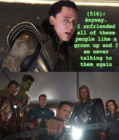 Loki believes his personal maturity levels increased exponentially post-Avengers.