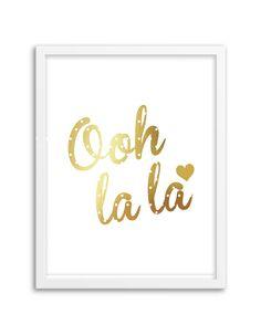 Gold Foil Ooh La La Art Print