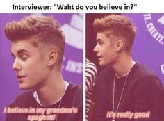 Lol. Only Justin..