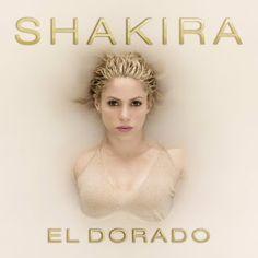 S h a k i r a  R o c k !: TRACK BY TRACK - EL DORADO