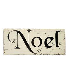 Loving this Distressed 'Noel' Wall Sign on #zulily! #zulilyfinds