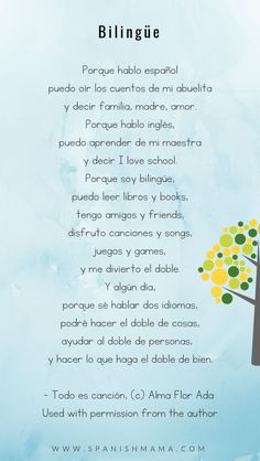 Bilingüe (c) Alma Flor Ada. Lovely poem about the benefits of being a bilingual child who speaks both Spanish and English. Dual Language Classroom, Bilingual Classroom, Bilingual Education, Spanish Classroom Decor, Education English, Spanish Basics, Spanish Lessons, French Lessons, Spanish Love Poems