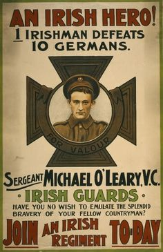 WWI recruitment poster featuring Irish war hero Michael O'Leary(1890-1961)