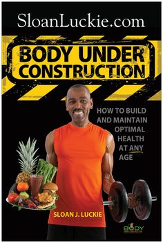 Want to make health a lifestyle instead of just another New Year's Resolution? Body Under Construction can show you how!   BUY BODY UNDER CONSTRUCTION TODAY! at SLOANLUCKIE.COM #newyearsresolution #newyearresolution #newyearsresolutions #newyearresolutions #health #wellness #fitness #womenshealth #menshealth #healthyliving #nutrition #food #diet #weightloss #HealthyLifeStyle  #sleep #stress  #exercise #muscle #abs #arms #legs #butt #cardio #chest  #sexy