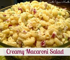 Creamy Macaroni Salad... This is THE BEST macaroni salad I've ever had! The little *twist* in how you make it is the secret! Put this one on your bucket list!