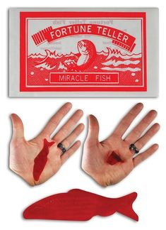 Fortune Teller Fish.> These were popular gift inside Christmas crackers.  The theory being that the way cellophane fish curled indicated your temperament. Great fun in thte innocent years of the late 50's - early 60's.  akl