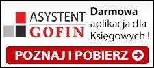 Aplikacja dla Księgowych ! - ASYSTENT GOFIN - POZNAJ I POBIERZ - www.asystent.gofin.pl