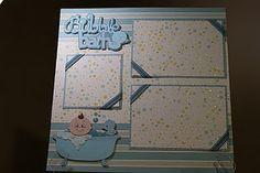 Bubble Bath layout using Cricut Baby Steps cartridge