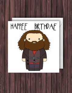 Happee Hagrid. Harry Potter Birthday Card. Geek Blank Card. Funny Greetings Card.