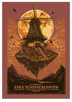Decemberists  Oh my god.  This is just amazing.  I not only want to see the band, I want to live in this poster.