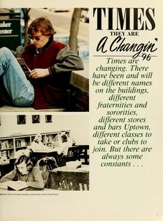 """Athena Yearbook, 1996. """"Times are changing. There have been and will be different names on the buildings, different fraternities and sororities, different stores and bars Uptown, different classes to take or clubs to join. But there are always some constants..."""" :: Ohio University Archives"""