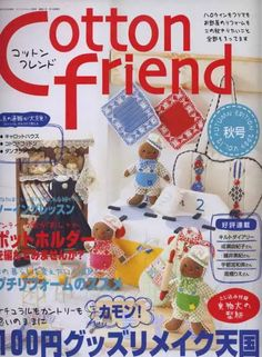 Cotton Friend - Véro D - Picasa Web Albums Crochet Books, Crochet Crafts, Fabric Crafts, Japan Crafts, Friend Crafts, Sewing Magazines, Cross Stitch Magazines, Book Crafts, Craft Books