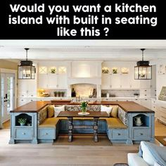 I would love this seating n kitchen to allow for big family get together w plenty of seating