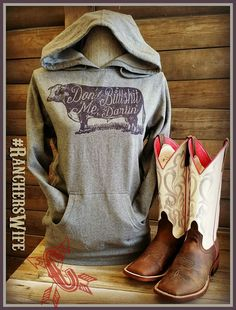 Dont Bull Shit Me Darlin' ~ Proud to be a country girl! #ranchers wife Check out other Cheekys Original Hoodies and Tees made for the country girl ~ aglife, farm girls, anderson bean boots,