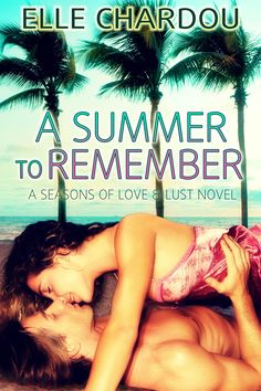 The new updated cover for A Summer to Remember.