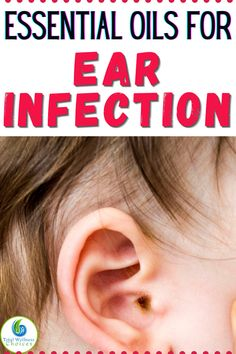 Searching for ear infection remedies? Here are the best essential oils for ear infection relief you may find helpful for earache and infections.