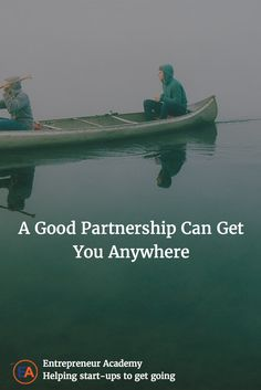 A Good Partnership Can Get You Anywhere