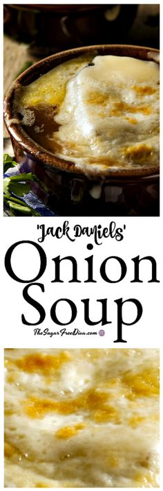 Jack Daniel's Onion Soup- that little dash of something sure takes this soup up a notch! #recipe #jackdaniels #onion #soup #lowcarb #ketp #yummy #best