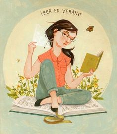 """""""El que lee por placer, aprende sin querer.""""  Anónimo. Y el verano es una época fantástica para eso ;-) (ilustración """"#Leer en verano"""" de Rebecca Green) #BibUpo"""