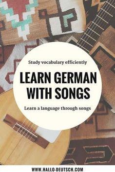 to improve your vocabulary with songs - Hallo Deutsch German Grammar, German Words, German Language Learning, Learn A New Language, Dual Language, Learn German, Learn French, Reflexive Verben, German Resources