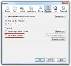 Use a Master Password to protect stored logins and passwords
