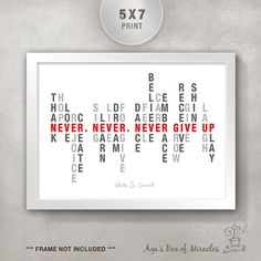 Never Give Up 5x7 Inspirational Quote Print / Inspirational Art Print / Motivational Art / Encouragement Quote / Typography Design
