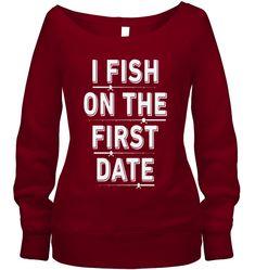 I FISH ON THE FIRST DATE. . .FUNNY FISHING SHIRT. . . #fishing #fishingshirts #funnyfishingshirts #fishingapparel #fishingclothing #fishingshopusa #rujemitshop #minnesotafishing #ohiofishing #fishinggirls #fishingmug #fishingcanvas #fishingpillow #shirts #womens #mens #funny #fun Bass Fishing Shirts, Fishing Uk, Fishing Shop, Funny Fishing Shirts, Fishing Videos, Walleye Fishing, Fishing Girls, Fishing Humor, Best Fishing