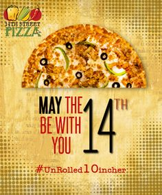 May the 14th be With You #UnRolled10incher - More Pizza in every Bite! #14thStreetPizza #HungerEmergencies #14thMay #Lunch Dial 111-36-36-36 or visit www.14thstreetpizza.com/orderonline #Pizza #Pakistan #Karachi #Multan #Islamabad #Yum #instaYum #ThatsHowWeRoll #Rollin #NewInTown #Tasty #Delicious #Foodies #FoodComa #FoodPorn #FoodSociety #FastFood #Cravings #Thursday #HungerEmergencies