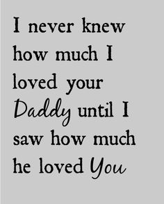 I never knew how much I loved your daddy... sign for the nursery #nurserysign
