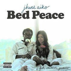 Bed Peace - Jhene Aiko❤️❤️