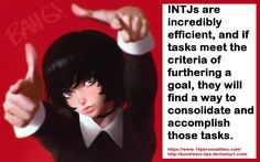 INTJs are incredibly efficient, and if tasks meet the criteria of furthering a goal, they will find a way to consolidate and accomplish those tasks. #16personalities #INTJ https://www.16personalities.com http://kuvshinov-ilya.deviantart.com/