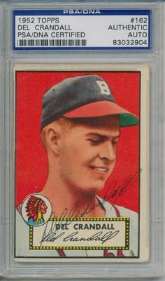 1952-Topps-Del-Crandall-162-Signed-PSA-DNA-Card #delcrandall #crandall #topps #1952 #signedcard #autograph