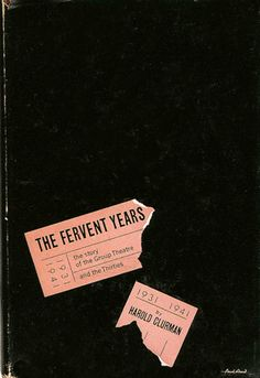 """Paul Rand cover design for Harold Clurman's """"The Fervent Years"""" 1950, published by Alfred Knopf."""