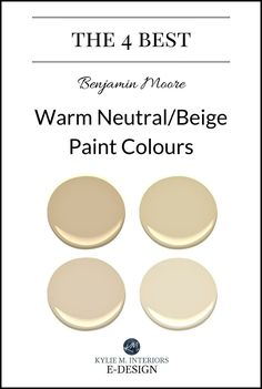 The best warm neutral, beige or tan paint colours. Kylie M E-design. Benjamin Moore Color consultant and expert
