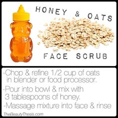 DIY Face Scrub: Skin softening honey  oats face scrub recipe