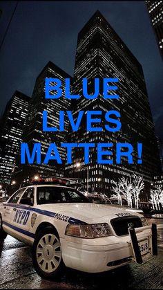 #Police #BlueLivesMatter