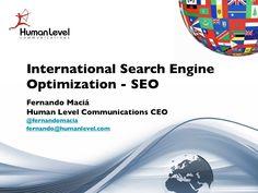 international-search-engine-optimization-multilingual-seo by Human Level Communications via Slideshare