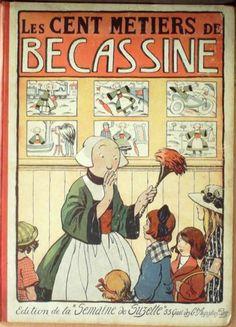 Album LES Cent Metiers DE Becassine Gautier ET Languereau Copywright 1924