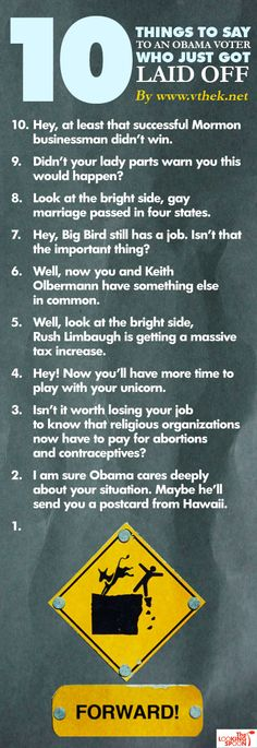 10 things to say to an Obama voter who just got laid off
