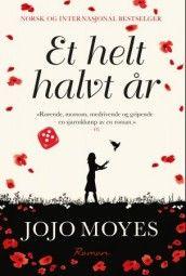 Et helt halvt år av Jojo Moyes (Innbundet)