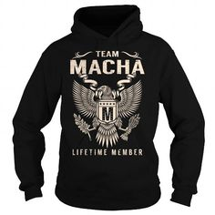 Team MACHA Lifetime Member - Last Name, Surname T-Shirt #name #tshirts #MACHA #gift #ideas #Popular #Everything #Videos #Shop #Animals #pets #Architecture #Art #Cars #motorcycles #Celebrities #DIY #crafts #Design #Education #Entertainment #Food #drink #Gardening #Geek #Hair #beauty #Health #fitness #History #Holidays #events #Home decor #Humor #Illustrations #posters #Kids #parenting #Men #Outdoors #Photography #Products #Quotes #Science #nature #Sports #Tattoos #Technology #Travel #Weddings…