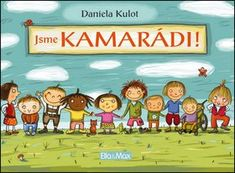 Jsme kamarádi! - Daniela Kulot   Kniha na Alza.cz Mafia, Roman, Family Guy, Comics, Books, Fictional Characters, Libros, Book, Cartoons