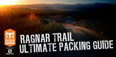 Ragnar Trail's Ultimate Packing Guide