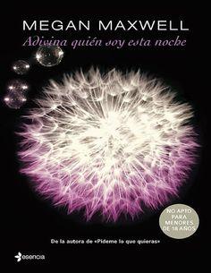 ADIVINA QUIEN SOY ESTA NOCHE #2, MEGAN MAXWELL  http://bookadictas.blogspot.com/
